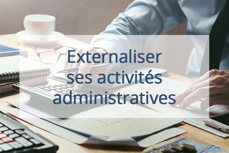raisons externalisation administrative