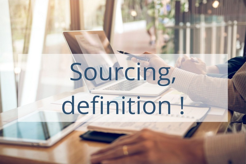 What is sourcing? Definition!
