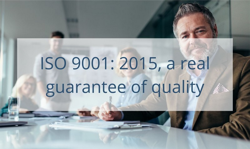 ISO 9001 2015 a real guarantee of quality