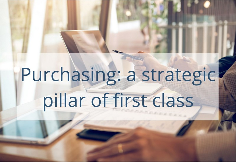 Purchasing: a strategic pillar of first class